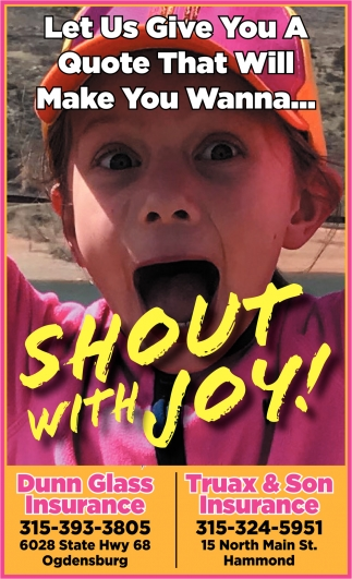 Let Us Give You A Quote That Will Make You Wanna... Shout  With Joy!