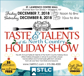 Taste & Talents Of The North Country Holiday Show