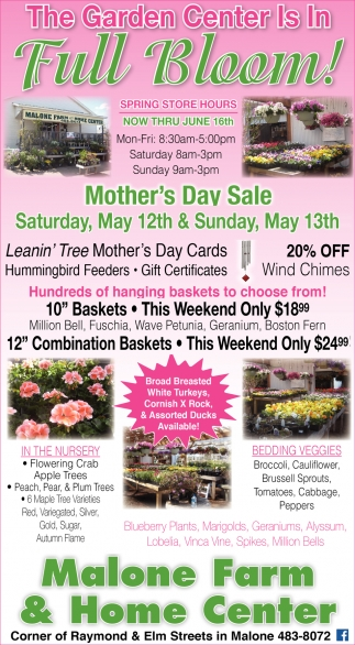 The Garden Center Is In Full Bloom Malone Farm And Home Center