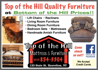 Top Of The Hill Quality Furniture At Bottom Of The Hill Prices!!
